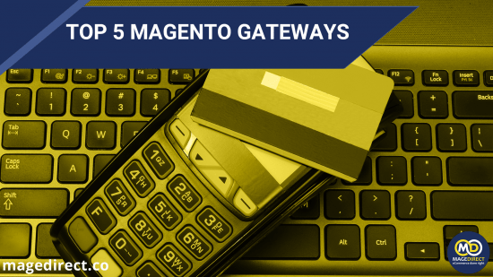 top_5_magento_gateways