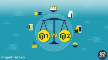 Magento 1 vs Magento 2. What is more appropriate for your business?